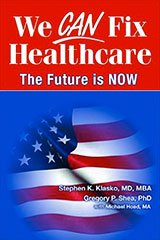 We Can Fix Healthcare - The Future Is Now - Book Cover