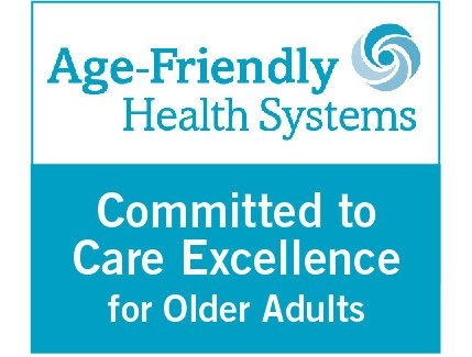 Age Friendly Health System - Committed to Care Excellence