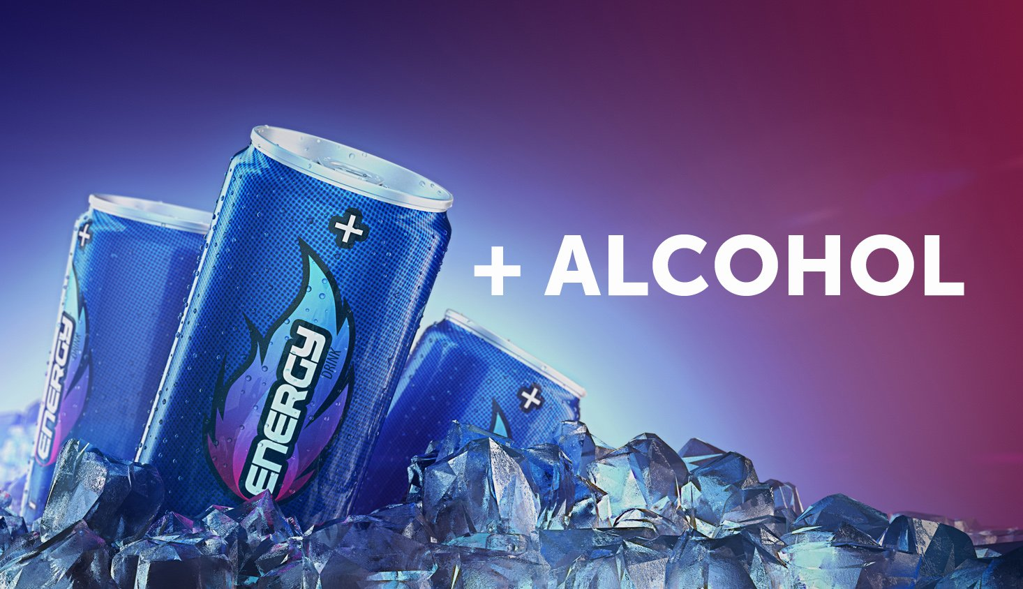 Energy Drink and Alcohol