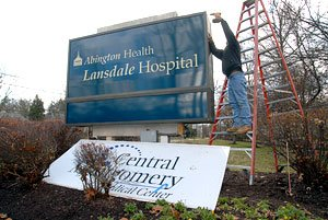 Changing to Abington Health Lansdale Signage