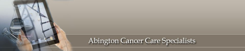 Abington Cancer Care Specialists